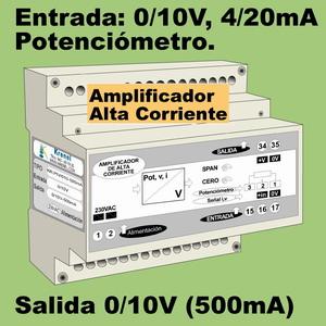 03e- Amplificador de 24V - 350mA (entrada 0-10V, 4-20mA, Potenciómetro)