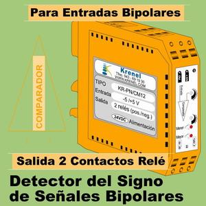 08e- Detector del signo de señales bipolares, con 2 salidas de relé